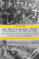 World War One - The Unheard Stories Of Soldiers On The Western Front Battlefields