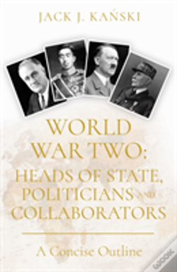 Wook.pt - World War Two: Heads Of State, Politicians And Collaborators