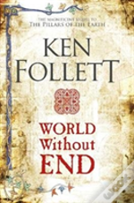 World Without End A