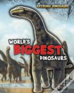 World'S Biggest Dinosaurs