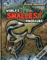 Worlds Smallest Dinosaurs