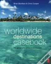 Worldwide Destinations Casebook