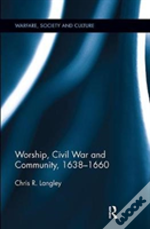Worship Civil War And Community 1