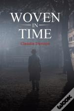 Woven In Time