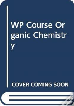 Wook.pt - Wp Course Organic Chemistry