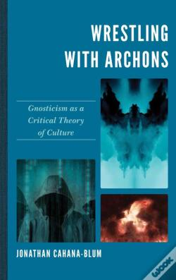 Wook.pt - Wrestling With Archons