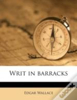 Writ In Barracks