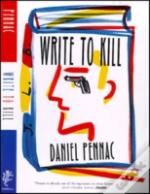 Write To Kill