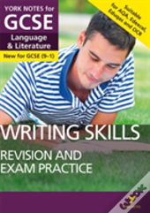Writing And Essay Skills Booster For Language And Literature: York Notes For Gcse (9-1)