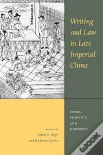 Writing And Law In Late Imperial China