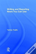 Writing And Reporting - News You Can Use