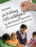Writing Strategies For The Primary Classroom