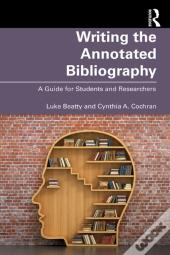 Writing The Annotated Bibliography