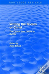 Writing The Bodies Of Christ The C