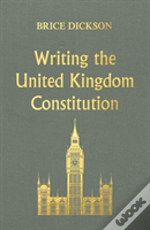 Writing The U.K. Constitution