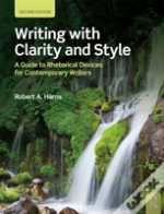 Writing With Clarity And Style 2e
