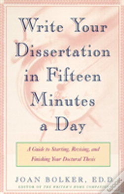 Wook.pt - Writing Your Dissertation In Fifteen Minutes A Day