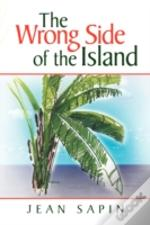 Wrong Side Of The Island
