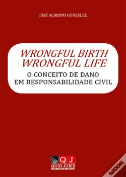 Wook.pt - Wrongful Birth, Wrongful Life