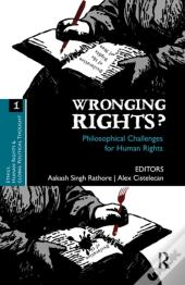 Wronging Rights? Philosophical Challenges For Human Rights