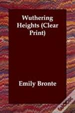 Wuthering Heights (Clear Print)