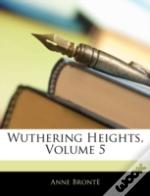Wuthering Heights, Volume 5