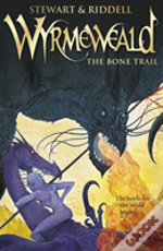 Wyrmeweald: The Bone Trail