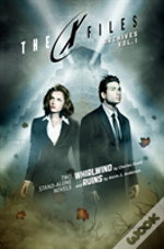 X-Files Archives Volume 1: Whirlwind & Ruins
