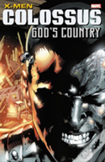 X-Men: Colossus: God'S Country