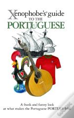 Xenophobe'S Guide To The Portuguese