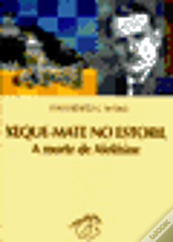 Wook.pt - Xeque-Mate no Estoril - A Morte de Alekhine