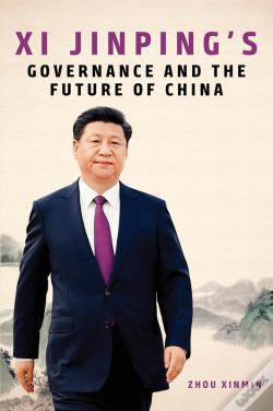 Wook.pt - Xi Jinping'S Governance And The Future Of China