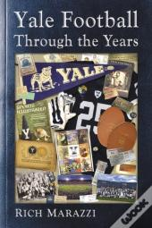 Yale Football Through The Years
