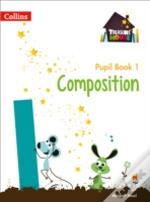 Year 1 Composition Pupil Book