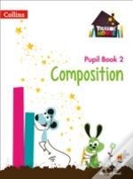 Year 2 Composition Pupil Book