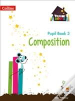 Year 3 Composition Pupil Book