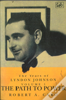 Years Of Lyndon Johnsonpath To Power