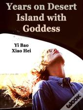 Years On Desert Island With Goddess