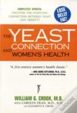 Yeast Connection And Women'S Health