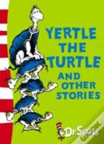Yertle The Turtle And Other Storiesyellow Back Book