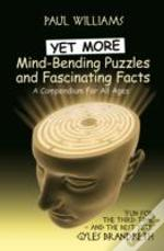 Yet More Mind-Bending Puzzles And Fascinating Facts