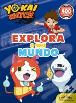 Yo-Kai Watch - Explora o Seu Mundo
