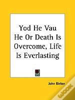Yod He Vau He Or Death Is Overcome, Life Is Everlasting (1920)