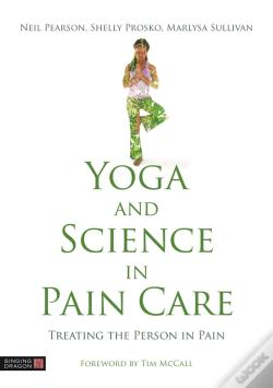 Wook.pt - Yoga And Science In Pain Care