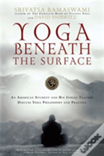 Yoga Beneath The Surface