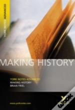 York Notes On 'Making History'