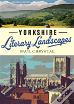Yorkshire Literary Landscapes
