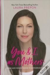 You And I, As Mothers
