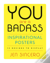 You Are A Badass Inspirational Posters