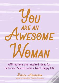 Wook.pt - You Are An Awesome Woman